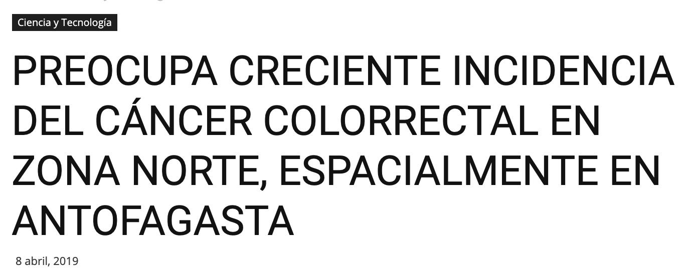 PREOCUPA CRECIENTE INCIDENCIA DEL CÁNCER COLORRECTAL EN ZONA NORTE, ESPACIALMENTE EN ANTOFAGASTA